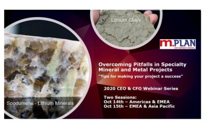 "Register for M.Plan's 2nd webinar in the CEO and CFO Webinar Series on Oct 14th/Oct 15th: ""Overcoming Pitfalls in Specialty Mineral and Metal Projects – Tips for making your project a success"""